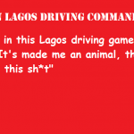 Ten Lagos driving commandments